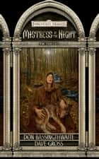 Mistress of the Night - Forgotten Realms ebook by Don Bassingthwaite, Dave Gross