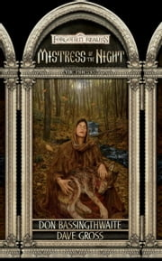 Mistress of the Night - Forgotten Realms ebook by Don Bassingthwaite,Dave Gross