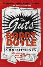 The Guts ebook by Roddy Doyle