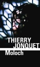 Moloch eBook by Thierry Jonquet