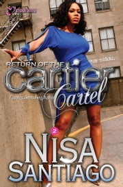 Return of the Cartier Cartel ebook by Nisa Santiago