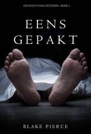 Eens Gepakt (een Riley Paige Mysterie--Boek #2) ebook by Blake Pierce