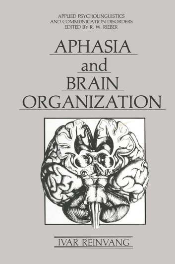 Aphasia and brain organization ebook by ivar reinvang aphasia and brain organization ebook by ivar reinvang fandeluxe Image collections