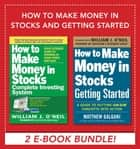 How to Make Money in Stocks and Getting Started ebook by Matthew Galgani, William J. O'Neil