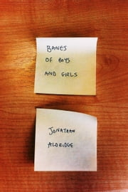 Banes Of Boys And Girls ebook by Jonathan Aldridge