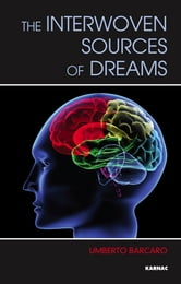 The Interwoven Sources of Dreams ebook by Umberto Barcaro