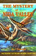 The Mystery of Nida Valley ebook by Elaine Ouston