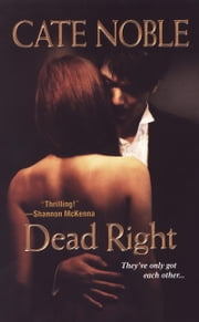 Dead Right ebook by Cate Noble