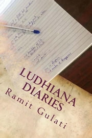 Ludhiana Diaries ebook by Ramit Gulati