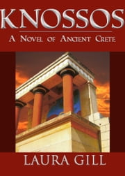 Knossos ebook by Laura Gill