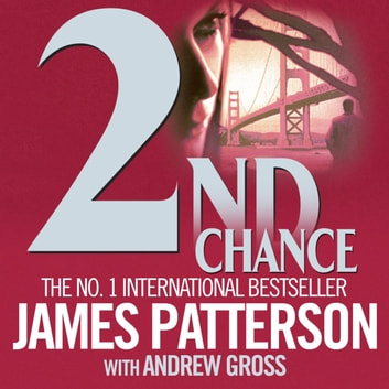 2nd Chance audiobook by James Patterson,Andrew Gross