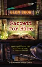Garrett For Hire ebook by Glen Cook