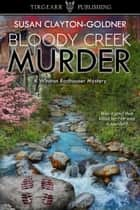Bloody Creek Murder ebook by Susan Clayton-Goldner