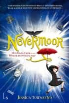 Nevermoor - Morrigan Crow en het Wondergenootschap ebook by Jessica Townsend