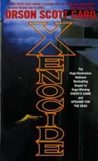 Xenocide ebook by Orson Scott Card