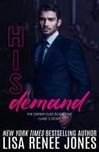 His Demand - Dirtier Duet, #1 電子書 by Lisa Renee Jones