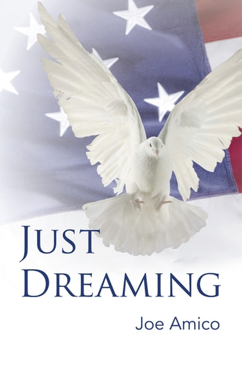 Just Dreaming ebook by Joe Amico