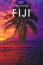 Fiji Travel Adventures ebook by Thomas  Booth
