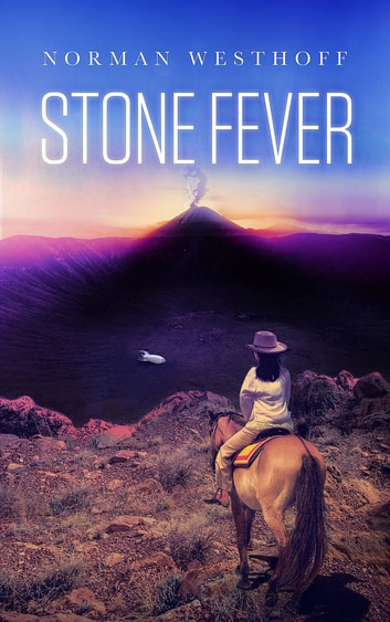 Stone Fever - Erebus Tales, Book 1 ebook by Norman Paul Westhoff