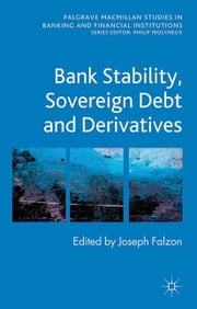 Bank Stability, Sovereign Debt and Derivatives ebook by J. Falzon