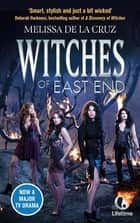 Witches of East End ebook by