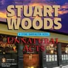 Unnatural Acts audiobook by Stuart Woods