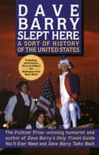 Dave Barry Slept Here ebook by Dave Barry