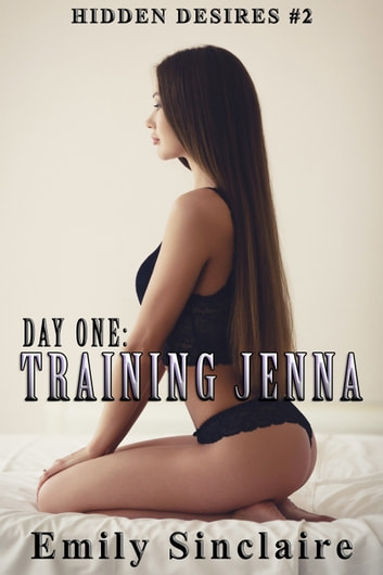 Day One: Training Jenna ebook by Emily Sinclaire