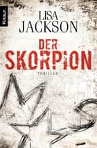 Der Skorpion - Thriller eBook by Lisa Jackson, Elisabeth Hartmann