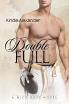 Double Full ebook by Kindle Alexander