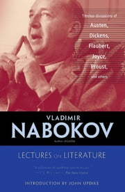 Lectures on Literature ebook by Vladimir Nabokov, John Updike