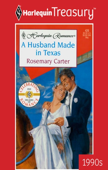 A Husband Made in Texas ebook by Rosemary Carter