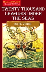 Twenty Thousand Leagues Under the Seas ebook by JULES VERNE