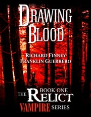 Drawing Blood ebook by Richard Finney,Franklin Guerrero