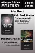 Morgan O'Brien Mysteries 2-Book Bundle ebook by Alex Brett