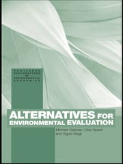 Alternatives for Environmental Valuation ebook by Michael Getzner,Clive Spash,Sigrid Stagl