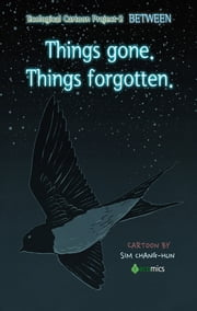 Things gone. Things forgotten. ebook by CHANG-HUN SIM