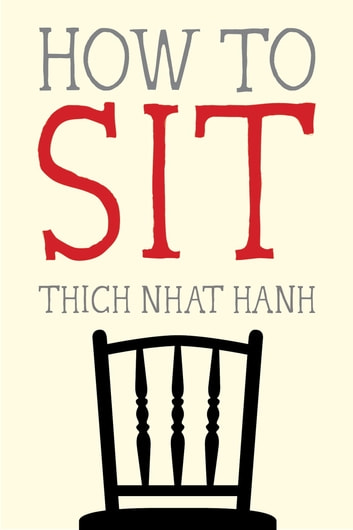 How to Sit ebook by Thich Nhat Hanh