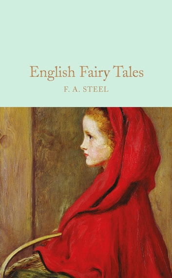 English Fairy Tales ebook by F. A. Steel