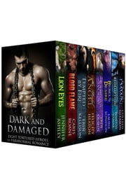Dark and Damaged: Eight Tortured Heroes of Paranormal Romance ebook by Laurie London,Bonnie Vanak,Colleen Gleason