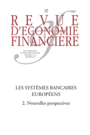 Les systèmes bancaires européens (2) Nouvelles perspectives ebook by Kobo.Web.Store.Products.Fields.ContributorFieldViewModel