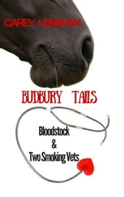 Bloodstock & Two Smoking Vets ebook by Carey Lenehan
