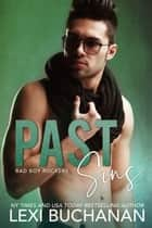 Past Sins: Spicy ebook by Lexi Buchanan