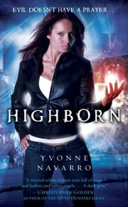 Highborn ebook by Yvonne Navarro