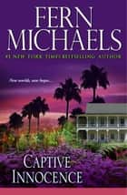 Captive Innocence ebook by Fern Michaels