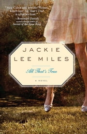 All That's True ebook by Jackie Lee Miles