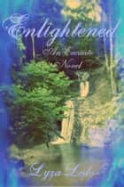 Enlightened (Encante, #2) ebook by Lyza Ledo