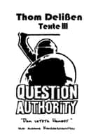 Question Authority III ebook by Thom Delißen