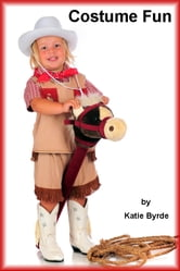 Costume Fun ebook by Katie Byrde