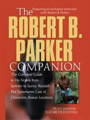 The Robert B. Parker Companion ebook by Dean James,Elizabeth Foxwell